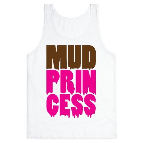 Mud Princess Tank Top