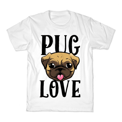 Pug Love Kids T-Shirt