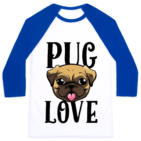 Pug Love Baseball Tee