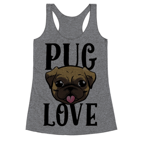 Pug Love Racerback Tank Top
