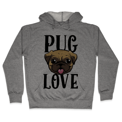 Pug Love Hooded Sweatshirt
