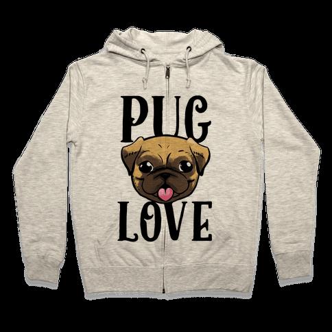 Pug Love Zip Hoodie