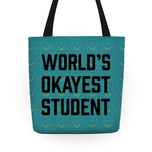 World's Okayest Student Tote