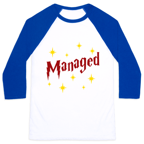 Managed (Part 2) Baseball Tee
