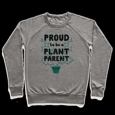 Proud Plant Parent Pullover