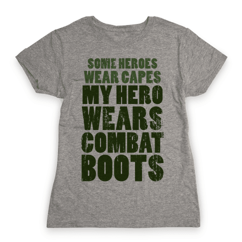 My Hero Wears Combat Boots (Tank) Womens T-Shirt