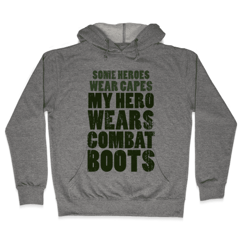 My Hero Wears Combat Boots (Tank) Hooded Sweatshirt