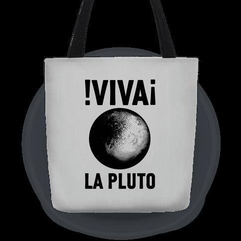 Viva La Pluto Tote