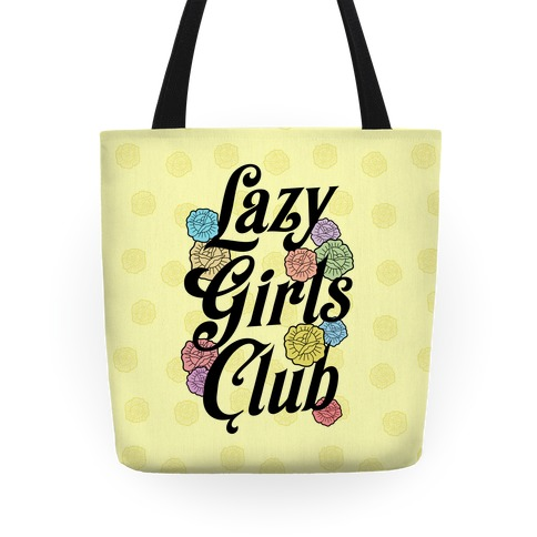 Lazy Girls Club Tote