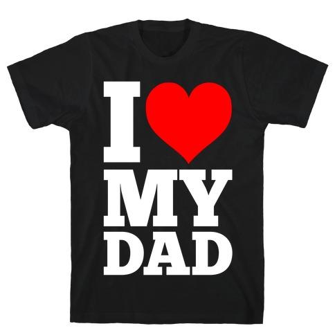 I Heart My Dad Mens T-Shirt
