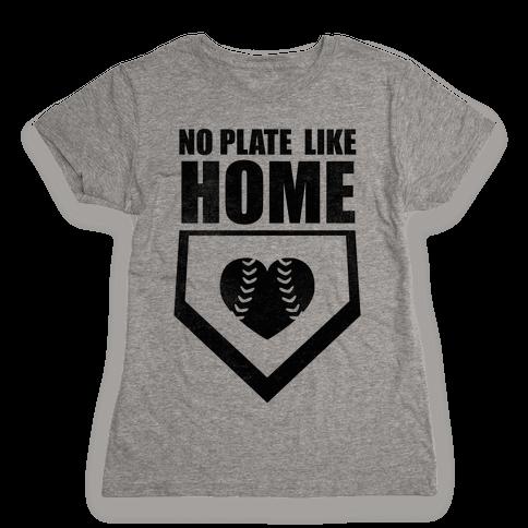 No Plate Like Home (Tank) Womens T-Shirt