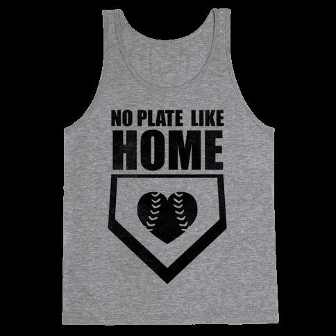 No Plate Like Home (Tank) Tank Top