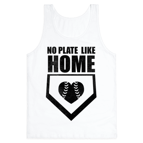 No Plate Like Home (Tank)