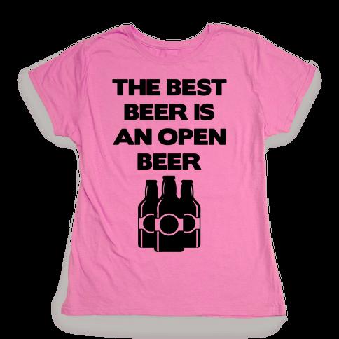Open Beer Womens T-Shirt