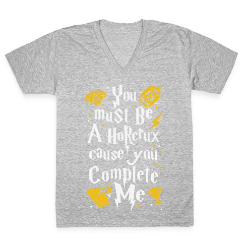 You Must Be A Horcrux Cause You Complete Me V-Neck Tee Shirt