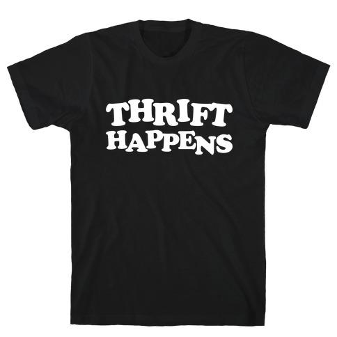 Thrift Happens T-Shirt