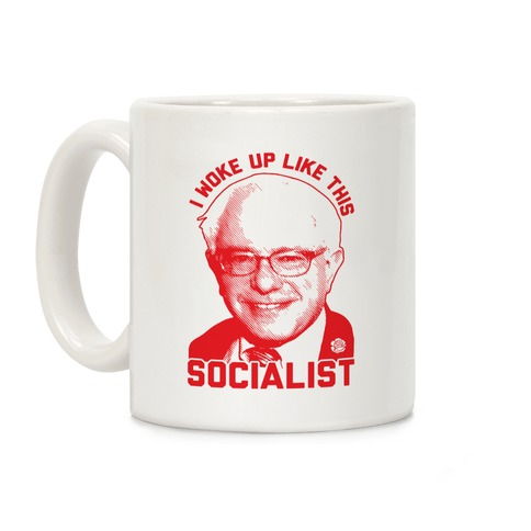 I Woke Up Like This Socialist Coffee Mug