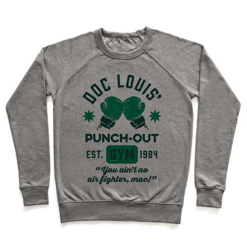 Doc Louis' Punch Out Gym Pullover