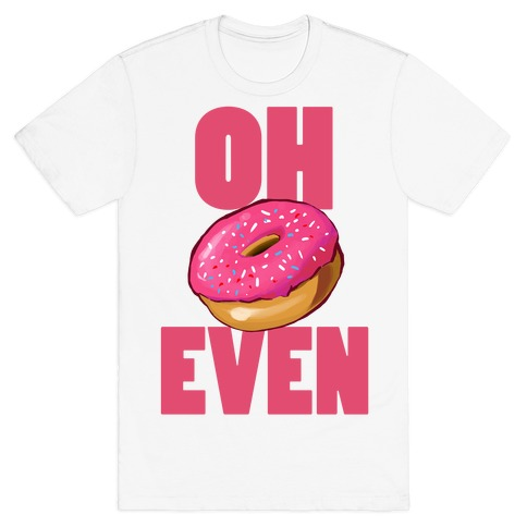 OH (Donut) EVEN Mens T-Shirt