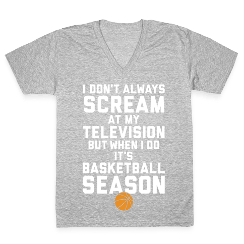 Basketball Season V-Neck Tee Shirt