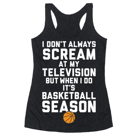 Basketball Season Racerback Tank Top