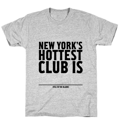 Hottest Club T-Shirt