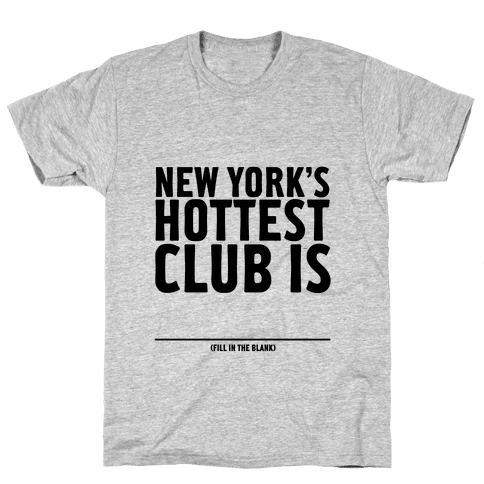 Hottest Club Mens T-Shirt