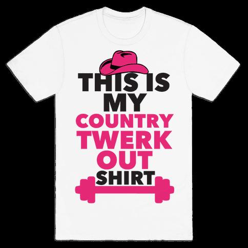Country Twerk Out Shirt Mens T-Shirt