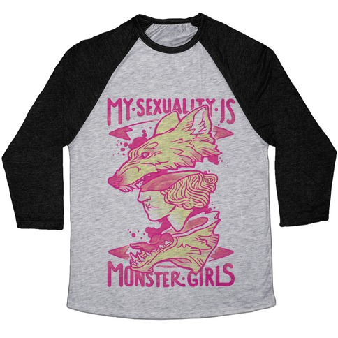 My Sexuality Is Monster Girls Baseball Tee