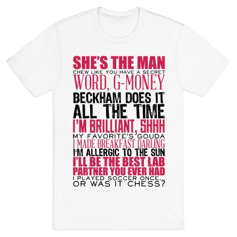 She's The Man Quotes Mens T-Shirt