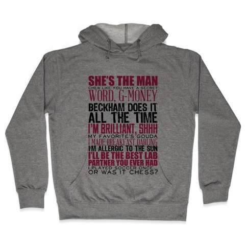 She's The Man Quotes Hooded Sweatshirt