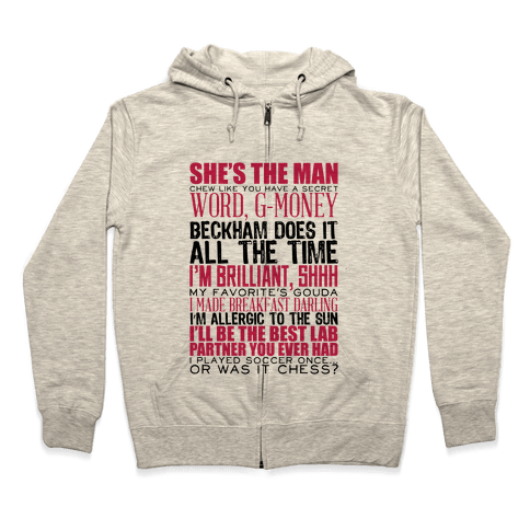 She's The Man Quotes Zip Hoodie