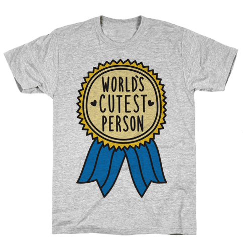 World's Cutest Person Mens T-Shirt