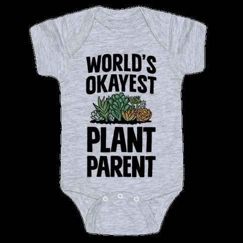 Worlds Okayest Plant Parent Baby Onesy