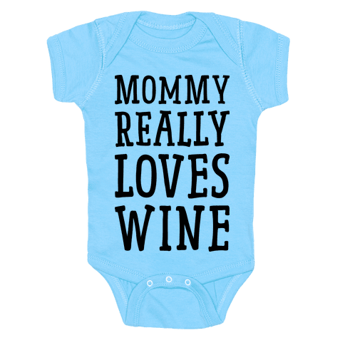 Mommy Really Loves Wine Baby Onesy