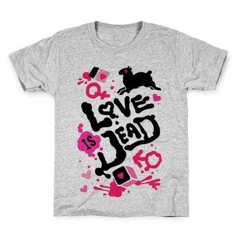 Love Is Dead Kids T-Shirt