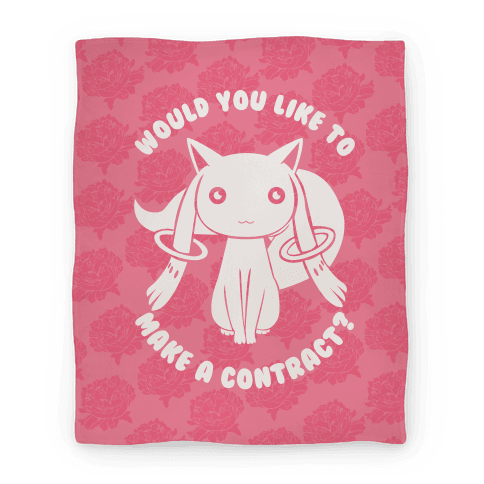 Would You Like To Make A Contract? Blanket Blanket