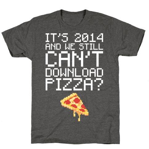 Pizza Download T-Shirt