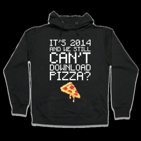 Pizza Download Hooded Sweatshirt