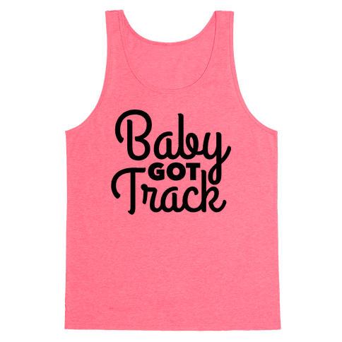 Baby Got Track Tank Top