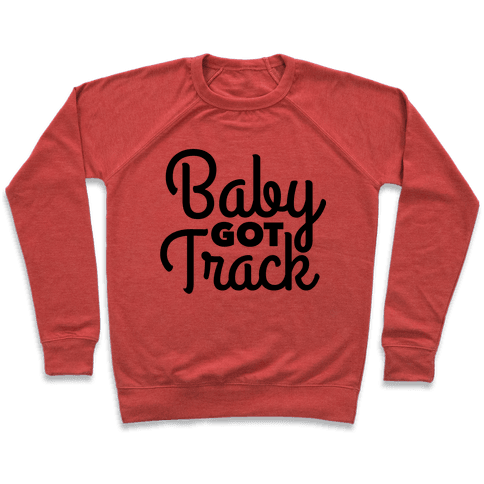Baby Got Track Pullover
