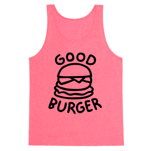 Good Burger (Tank) Tank Top