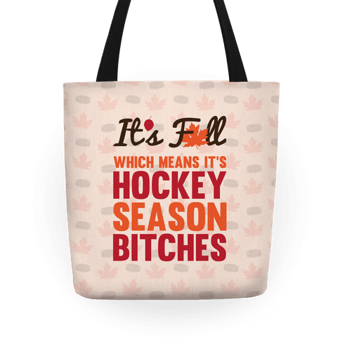 It's Fall Which Means It's Hockey Season Tote