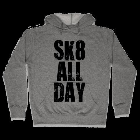 Skate All Day (Tank) Hooded Sweatshirt