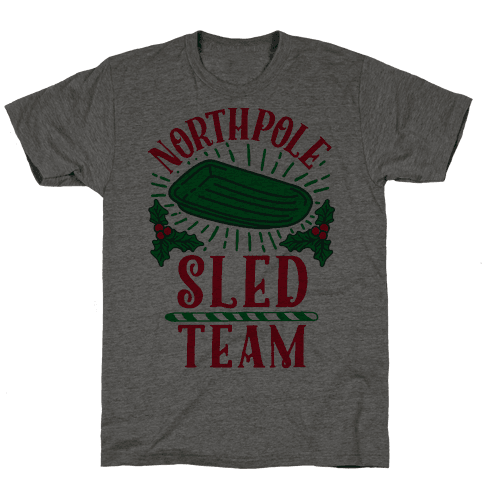 North Pole Sled Team  Mens T-Shirt
