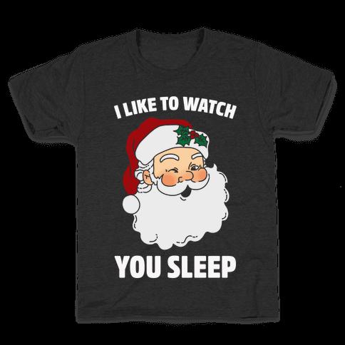 I Like To Watch You Sleep Kids T-Shirt