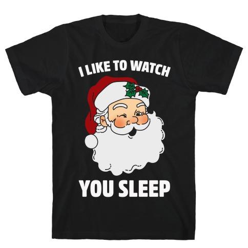 I Like To Watch You Sleep Mens T-Shirt