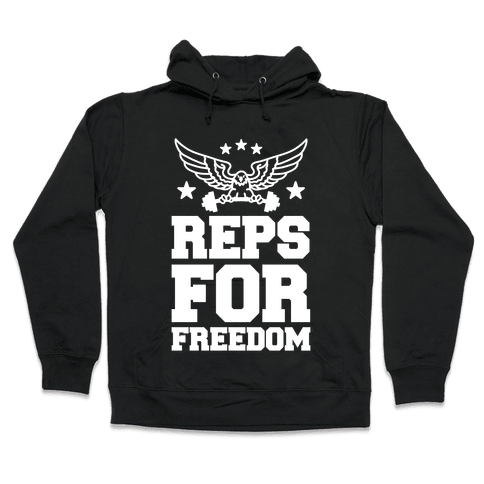 Reps For Freedom Hooded Sweatshirt