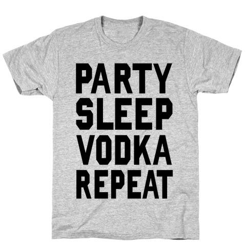 Party Sleep Vodka Repeat T-Shirt