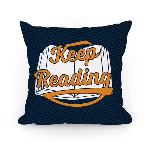 Keep Reading Pillow